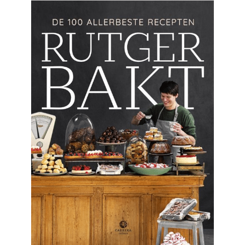 Rutger Bakt - De 100 Allerbeste Recepten
